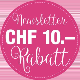 Melden Sie sich jetzt für den Newsletter an und profitieren Sie von CHF 10.– Rabatt auf Ihren nächsten Einkauf.